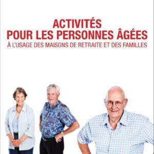 Activités Pour Les Personnes âgées à L Usage Des Maisons